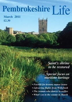 Pembrokeshire Life Magazine ~ March 2011