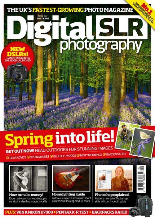 Digital SLR Photography Magazine ~ April 2011