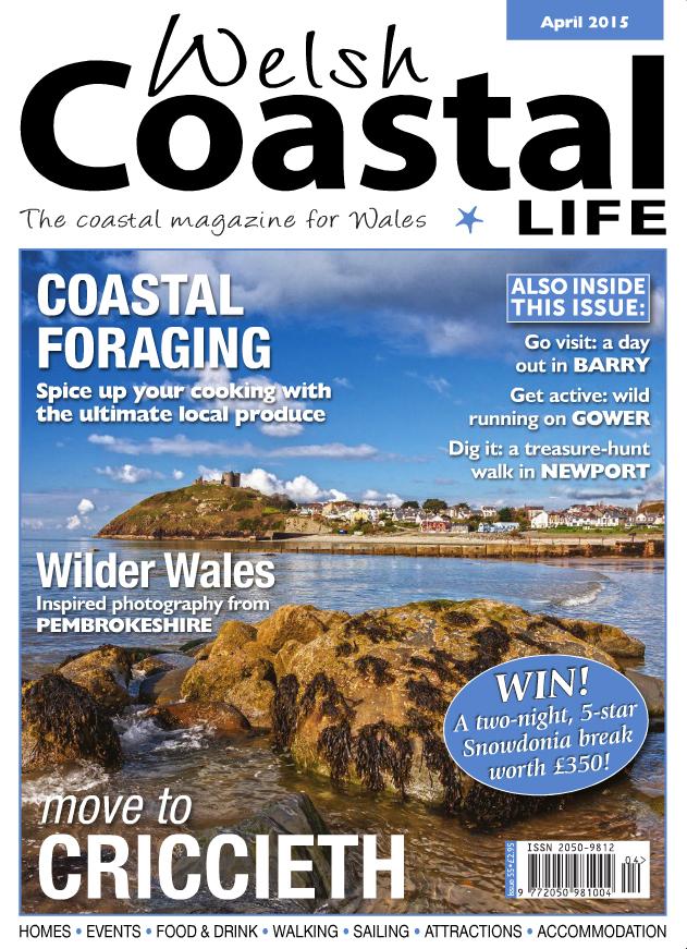 Welsh Coastal Life Magazine – April 2015